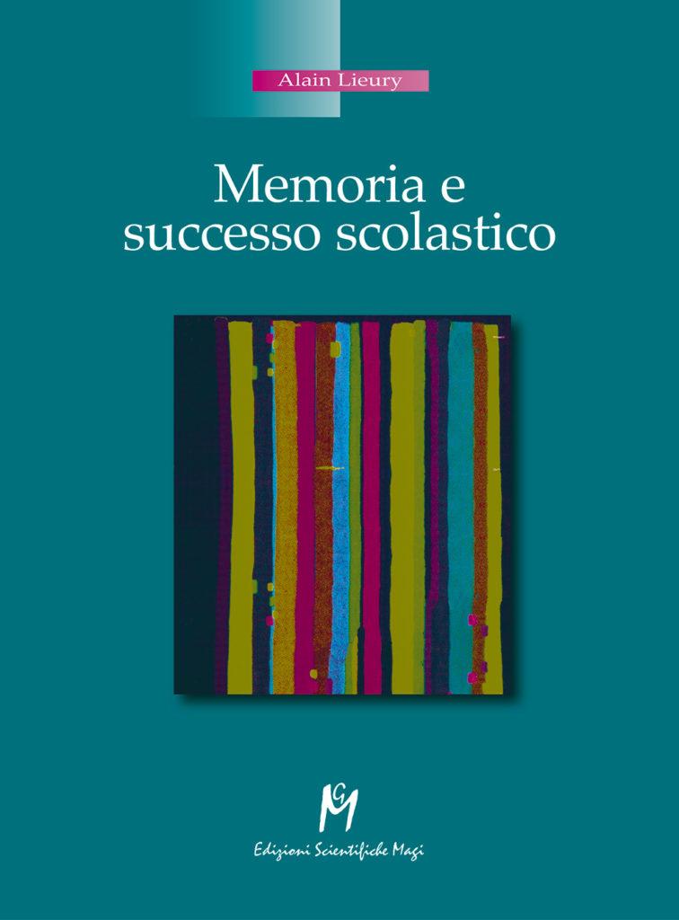 Memoria e successo scolastico - Edizioni Magi
